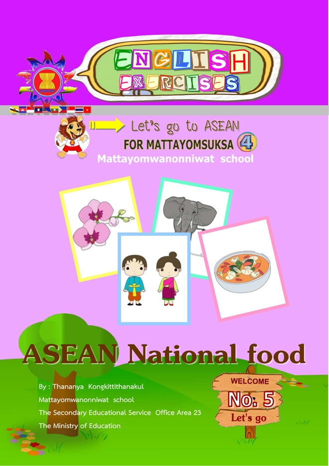 English exercies ����ͧ ASEAN National food ��� �.4 �ŧҹ��ٸ�ѭ�� �ͧ�Ե�Ը����